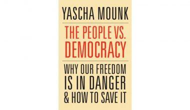 مراجعة كتاب (الشعب مقابل الديمقراطية لماذا حريتنا في خطر وكيف ننقذها)